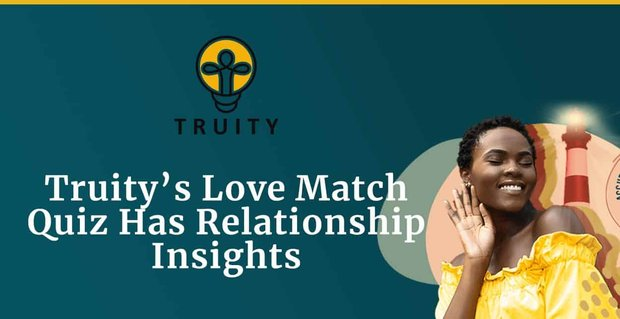 Truity Launches A New Love Match Quiz