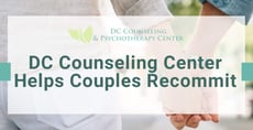 DC Counseling Center Helps Couples Recommit to Their Relationships