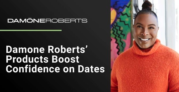 Damone Roberts Helps Women Feel Confident On Dates