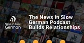 News in Slow German: A Language-Learning Podcast Builds Relationships Across Cultures