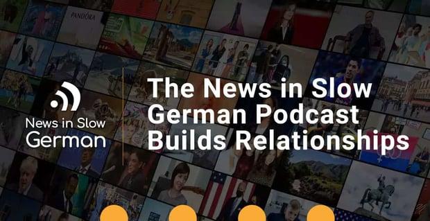 News In Slow German Builds Relationships Across Cultures