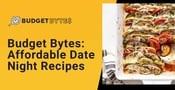 Budget Bytes: Affordable Recipes Couples Can Make on Dates at Home
