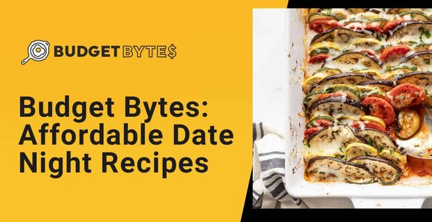 Budget Bytes Recipes For Dates At Home