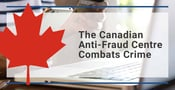 The Canadian Anti-Fraud Centre Combats Crime in the Online Dating Scene