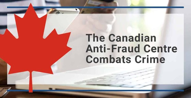 The Canadian Anti Fraud Centre Combats Crime In The Online Dating Scene