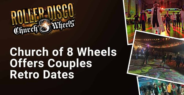 Church Of 8 Wheels Offers Roller Skating Dates