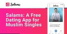 Salams is a Dating App Where Muslim Singles Swipe & Chat for Free