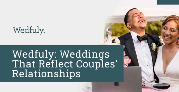 Wedfuly Plans Virtual Weddings For Couples