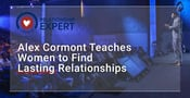 French Dating Coach Alex Cormont Teaches Single Women How to Find Lasting Relationships