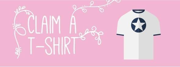 1. Claim a T-shirt