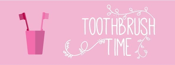 2. Toothbrush time