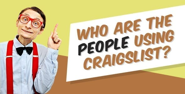 Who are the people using Craigslist?