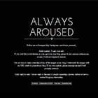 Always Aroused