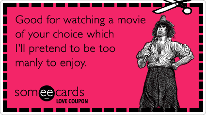 chick-flick-movie-love-coupon-valentines-day-ecards-someecards