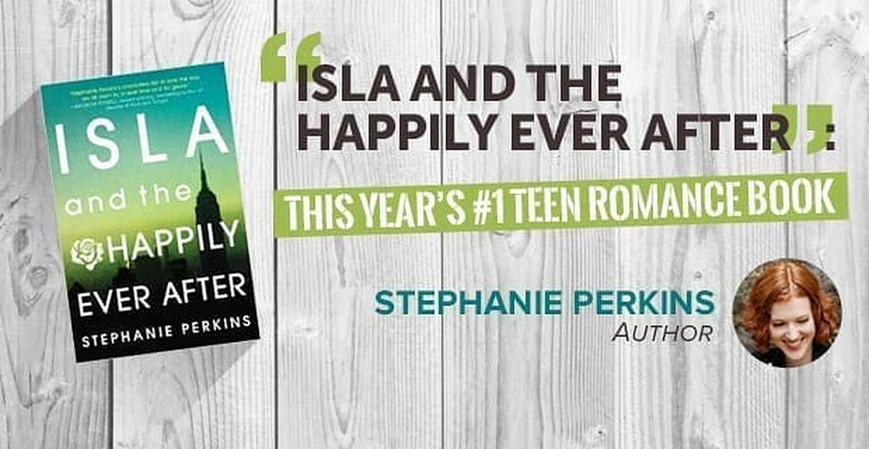 """Isla and the Happily Ever After"": This Year's #1 Teen Romance Book"