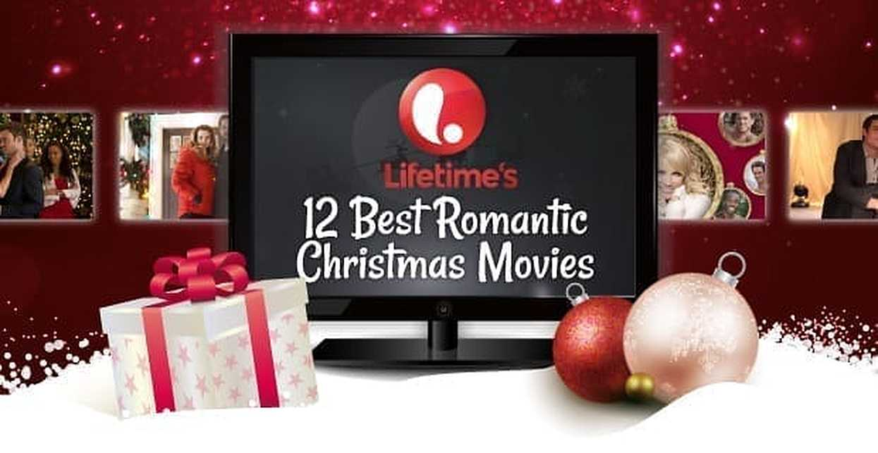 Lifetime's 12 Best Romantic Christmas Movies