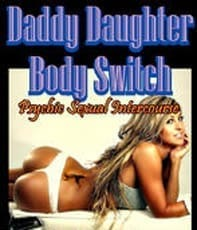 "3. ""Daddy Daughter Body Switch"""