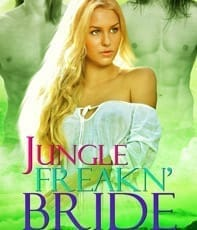 "2. ""Jungle Freakn' Bride"""