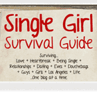 The Single Girl Survival Guide
