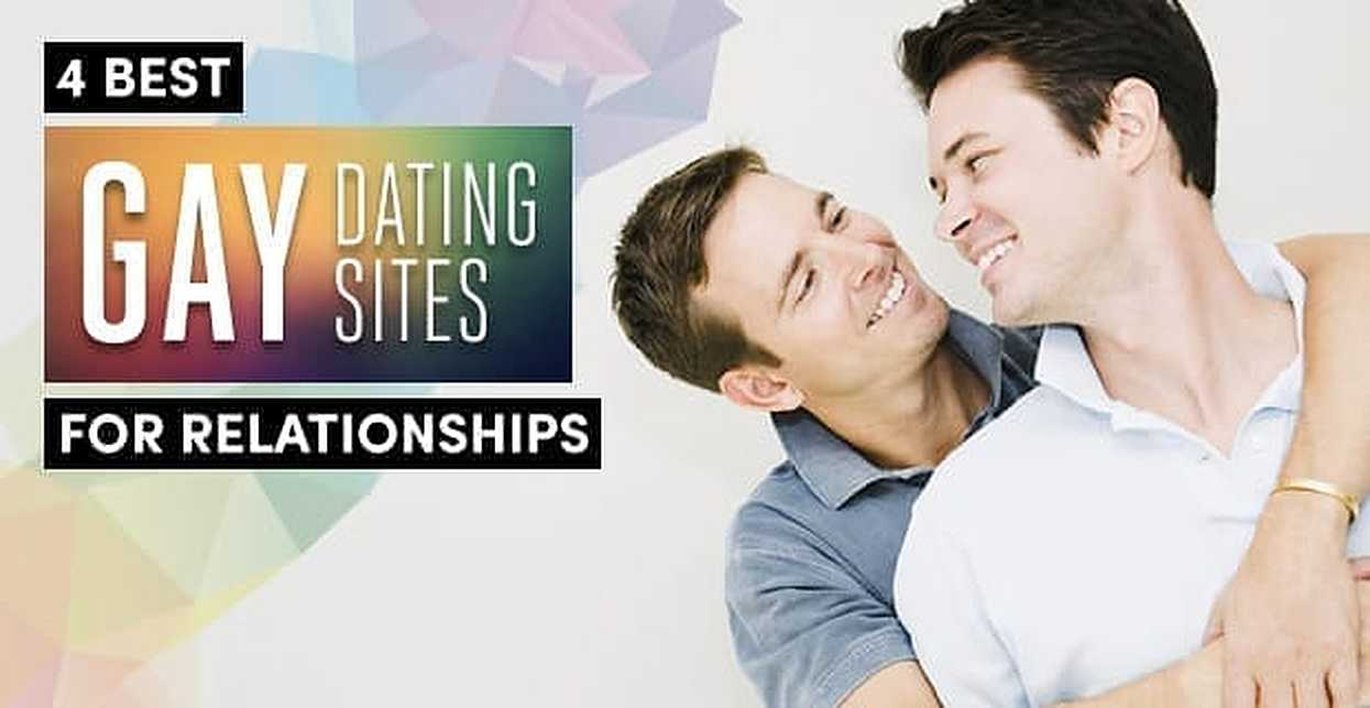 4 Best Gay Dating Sites (For Relationships) | 2018