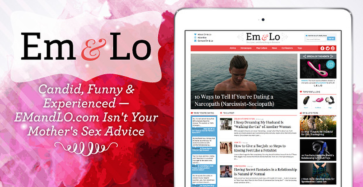 Candid, Funny & Experienced — EMandLO.com Isn't Your Mother's Sex Advice