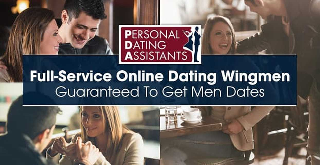 Personal Dating Assistants: Full-Service Online Dating Wingmen Guaranteed to Get Men Dates