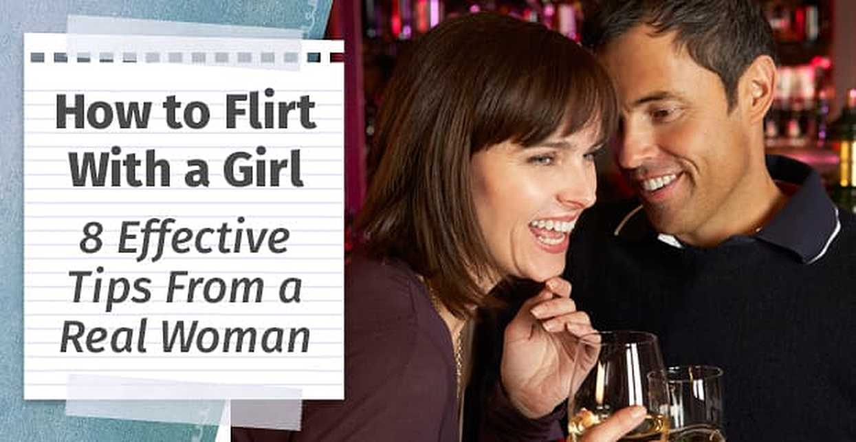 Photo Courtesy Of : Dating Advice , How to Flirt with the girl you want