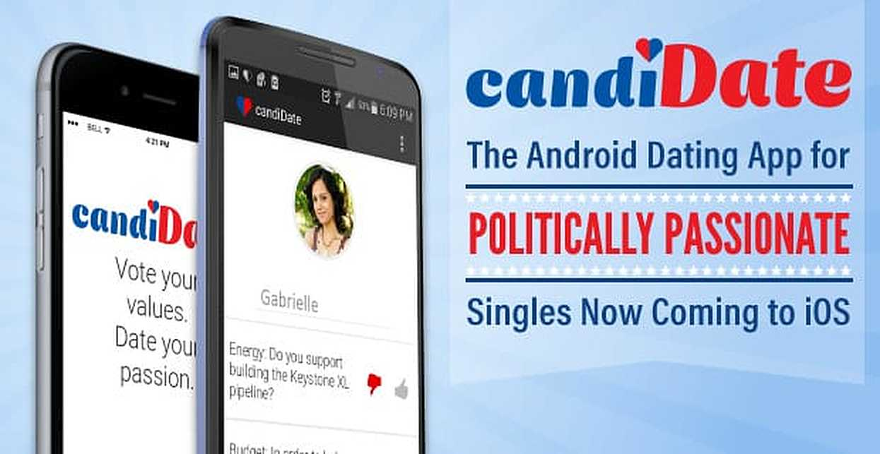 CandiDate: The Android Dating App for Politically Passionate Singles Now Coming to iOS