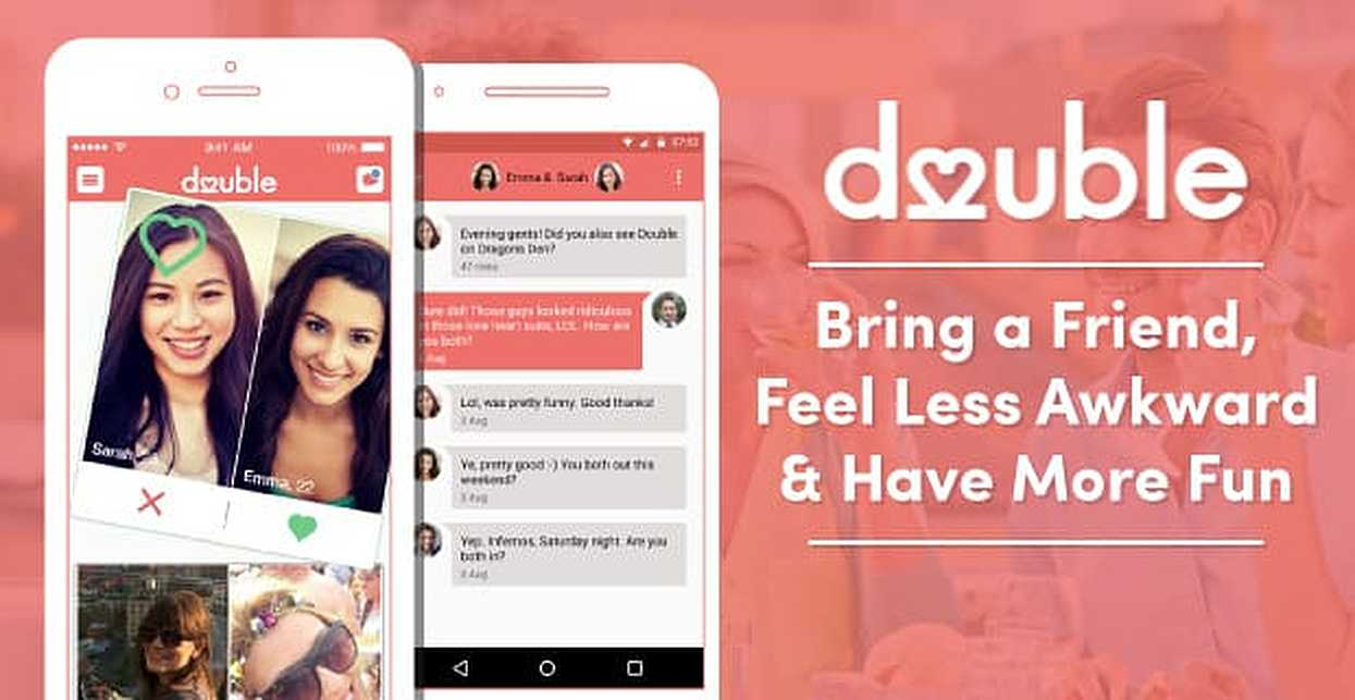 Don't Date Alone — With Double™ You Can Bring a Friend, Feel Less Awkward & Have More Fun