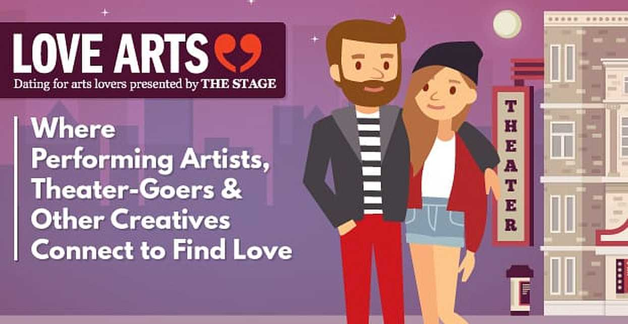 Love Arts™: Where Performing Artists, Theater-Goers & Other Creatives Connect to Find Love