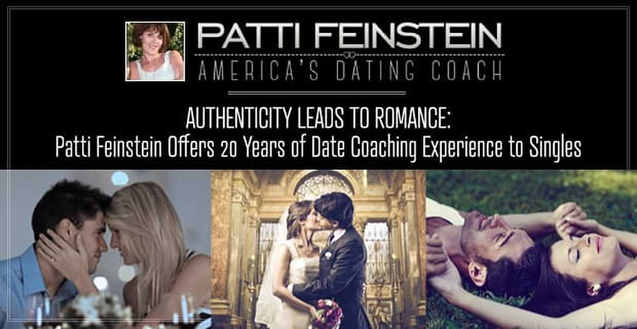 Authenticity Leads to Romance: Patti Feinstein Offers 20 Years of Date Coaching Experience to Singles