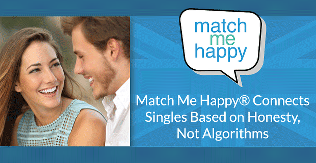 Love Isn't a Formula: Match Me Happy® Builds Serious Relationships Based on Honesty and Interest, Not Algorithms