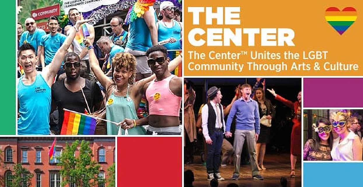 The Center™: Hundreds of Arts & Cultural Events Unite Like-Minded People in NYC's LGBT Community