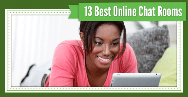 13 Best Online Chat Rooms (100% Free for Video, Online Dating & Gay)