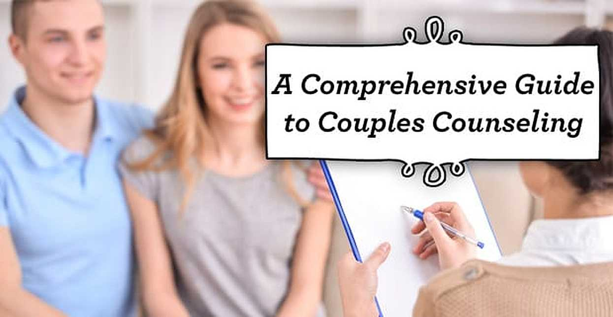 A Comprehensive Guide to Couples Counseling