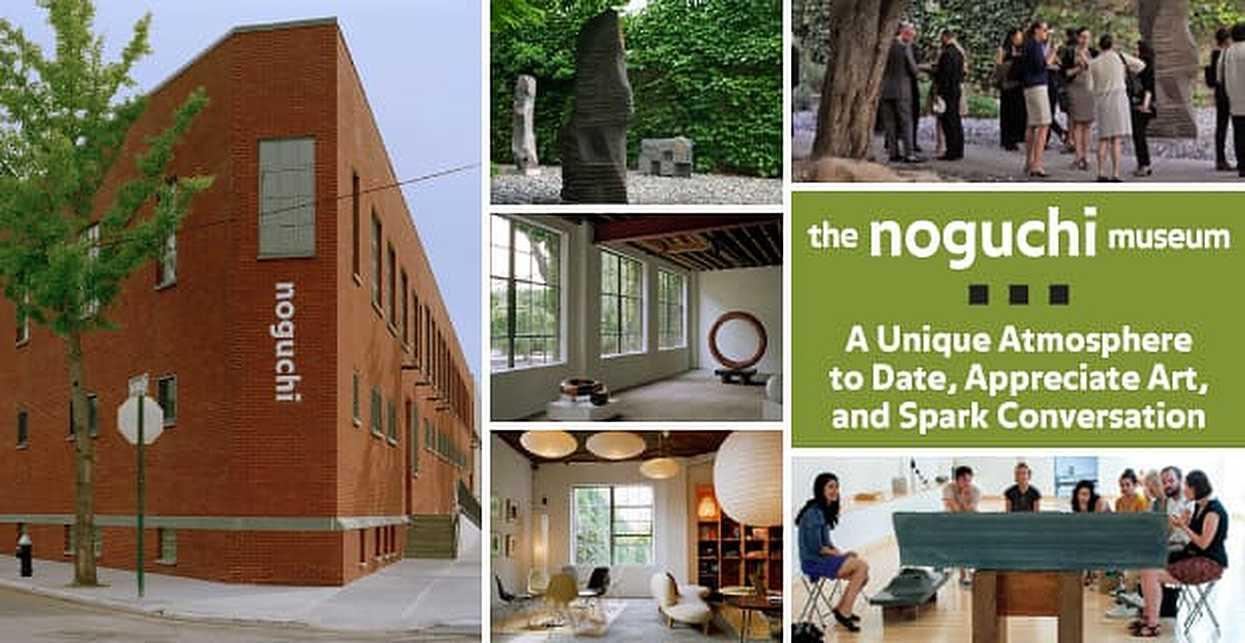 The Noguchi Museum: A Unique Atmosphere to Date, Appreciate Art, and Spark Conversation