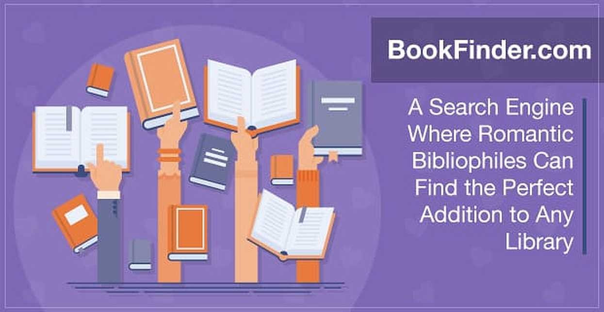 BookFinder: A Search Engine Where Romantic Bibliophiles Can Find the Perfect Addition to Any Library