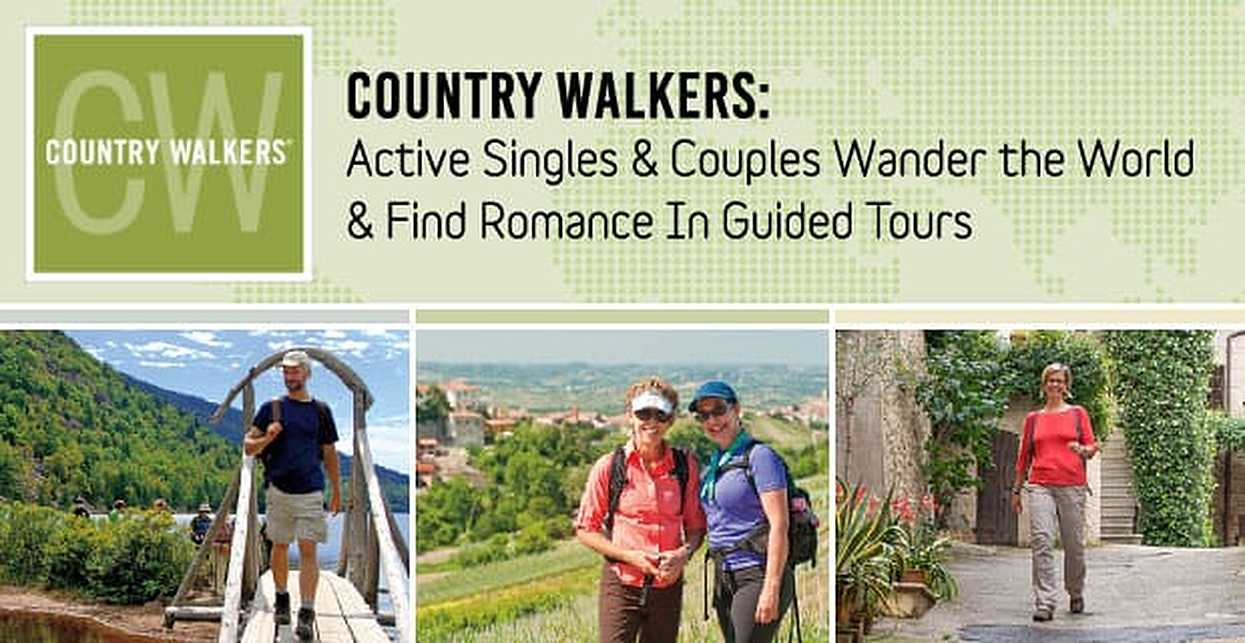 Country Walkers: Active Singles & Couples Wander the World & Find Romance In Guided Tours