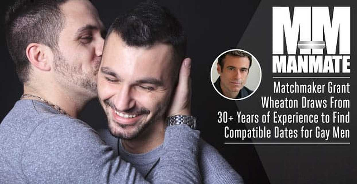 ManMate: Matchmaker Grant Wheaton Draws From 30+ Years of Experience to Find Compatible Dates for Gay Men