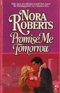 "Photo of the book cover of ""Promise Me Tomorrow"" by Nora Roberts"
