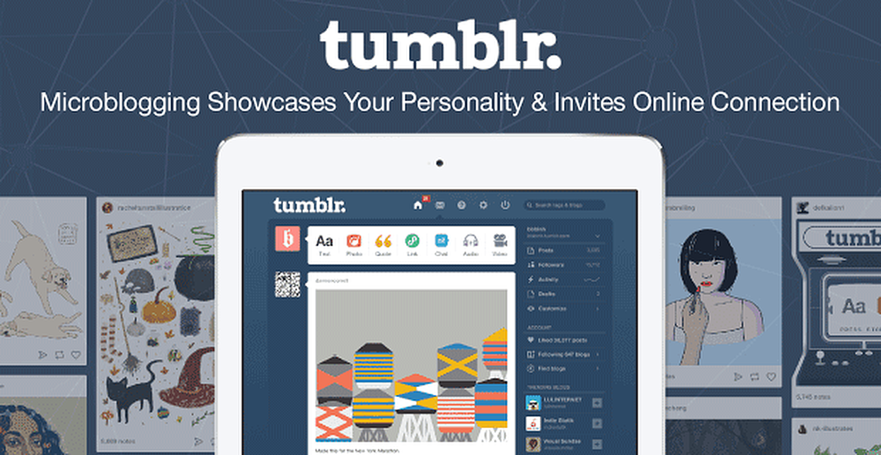 How Tumblr Ups Your Social Game: Over 321M Microblogs Showcase Your Personality & Invite Online Connection