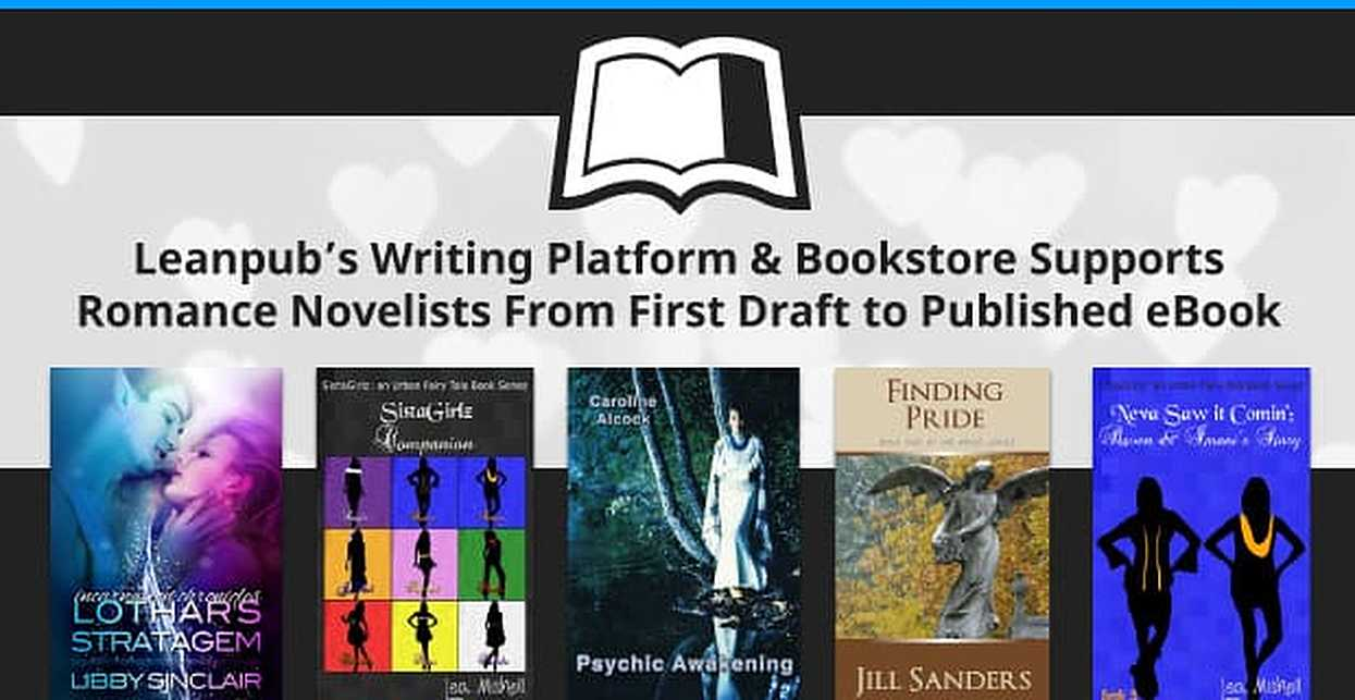 Leanpub's Writing Platform & Bookstore Supports Romance Novelists From First Draft to Published eBook