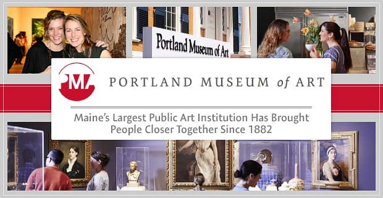 The Portland Museum of Art: Maine's Largest Public Art Institution Has Brought People Closer Together Since 1882
