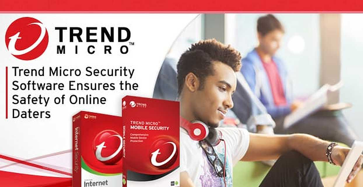 Trend Micro: Time-Tested Consumer Security Software Ensuring the