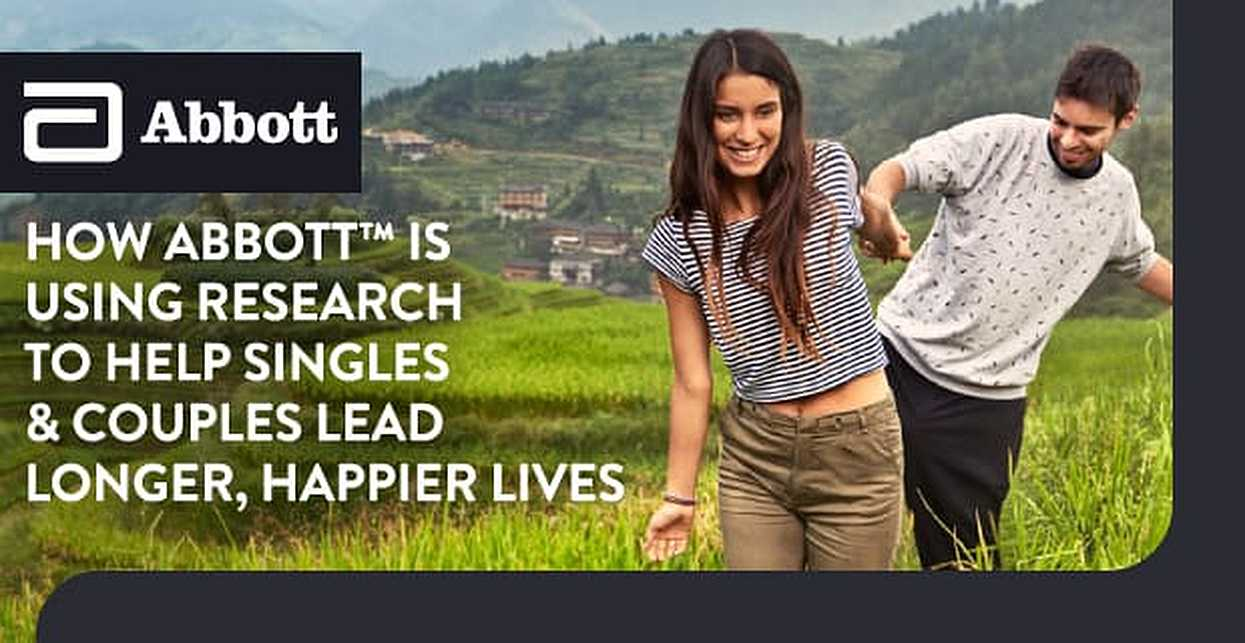 How Abbott™ is Using Research to Help Singles & Couples Lead Longer, Happier Lives