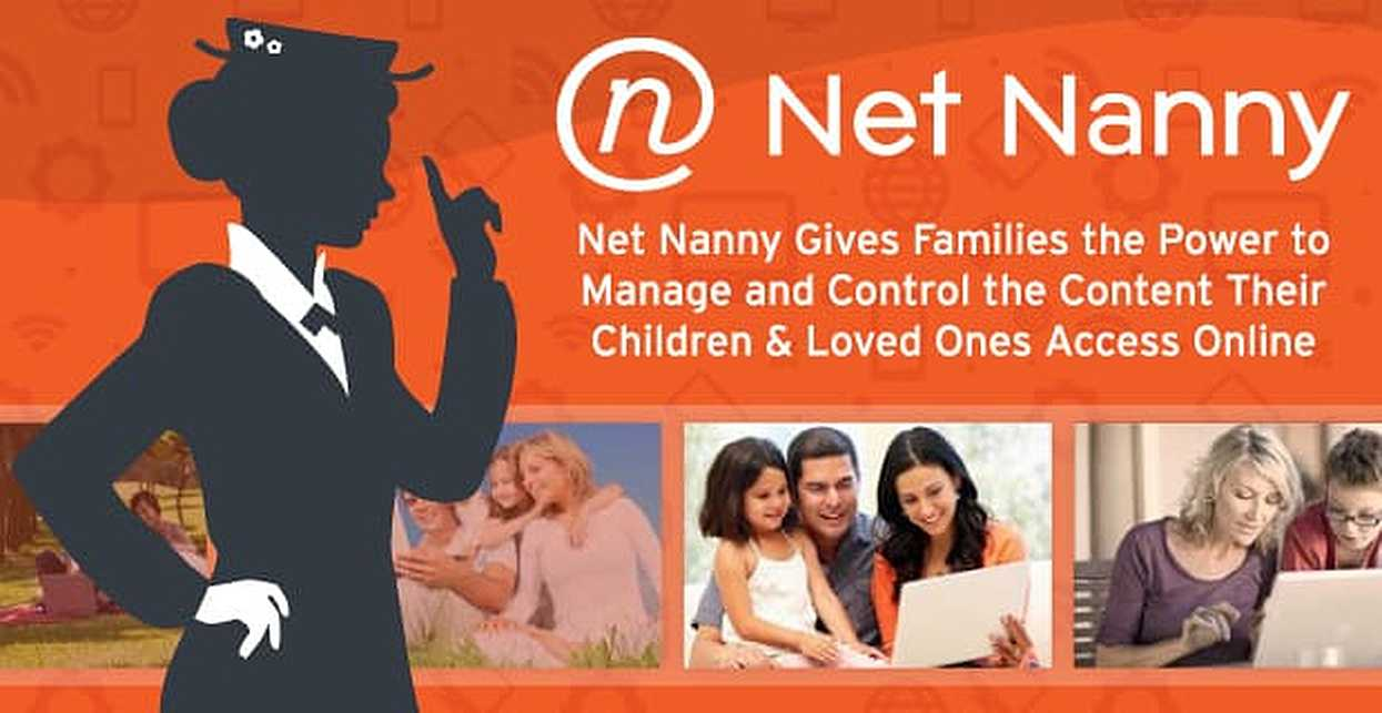 Net Nanny Gives Families the Power to Manage and Control the Content Their Children & Loved Ones Access Online