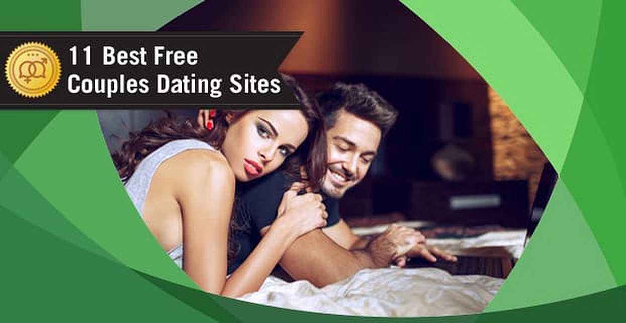 """11 Best """"Couples"""" Dating Site Options — (100% Free Trials)"""