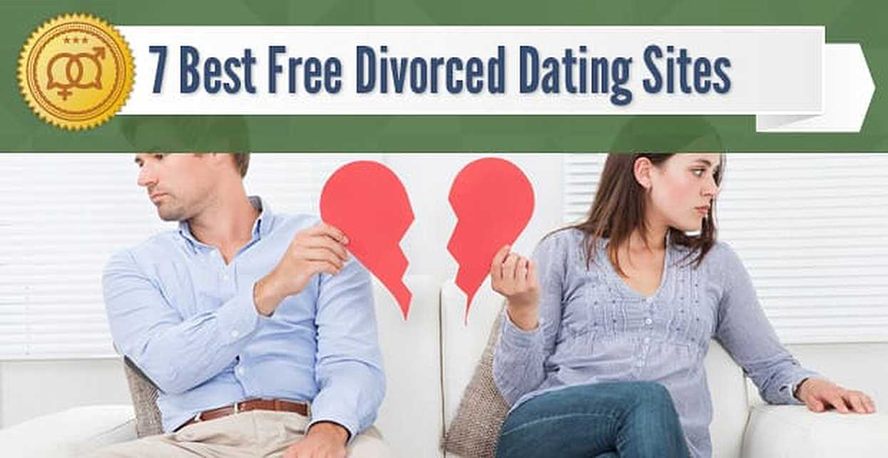"7 Best ""Divorced"" Dating Sites — (100% Free Trials)"