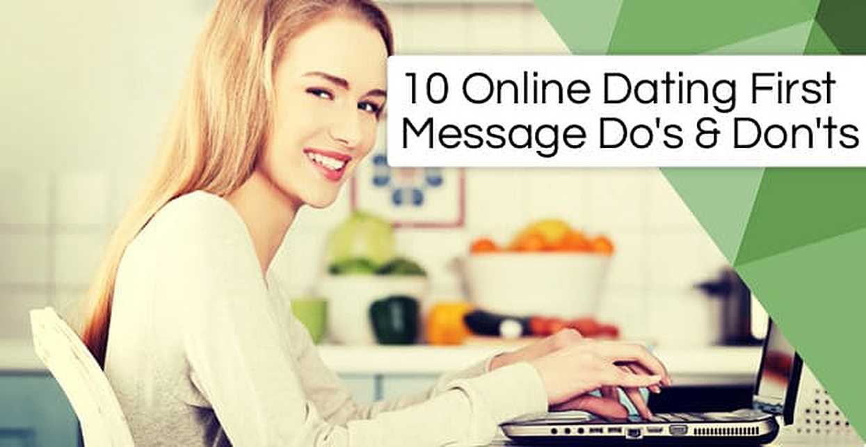 10 Online Dating First Message Do's & Don'ts — (Plus Examples for Guys & Girls)