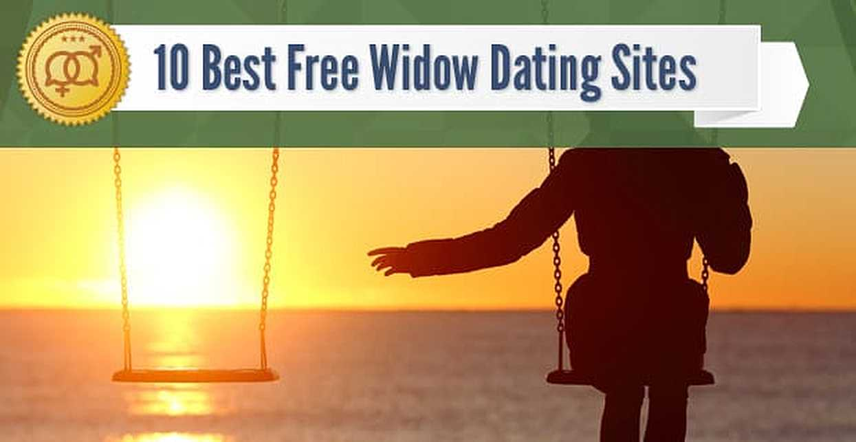 """10 Best Free """"Widow"""" Dating Sites (2018)"""